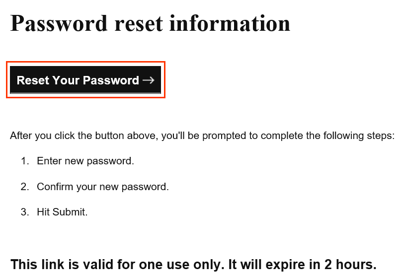 Under Password reset information, Reset Your Password button