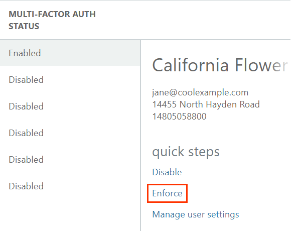 Under quick steps, Disable, Enforce, and Manage user settings options